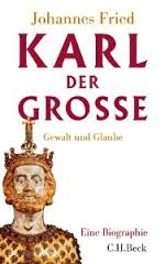 Fried's Karl der Grosse (2013).